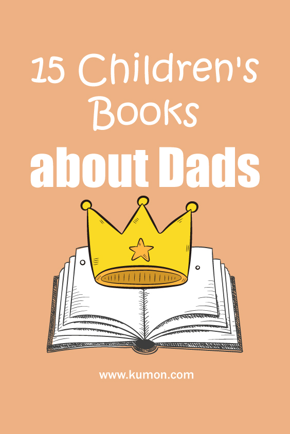 reading tips - 15 children's books about dads for father's day
