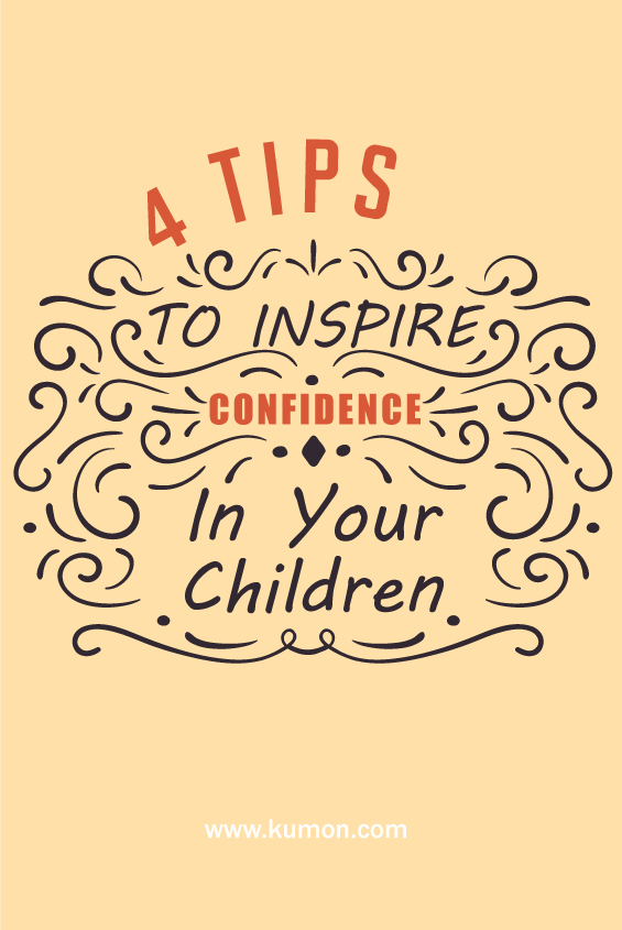 self learning - 4 tips to inspire confidence in your children