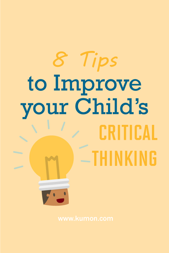 self learning - 8 tips to improve your child's critical thinking