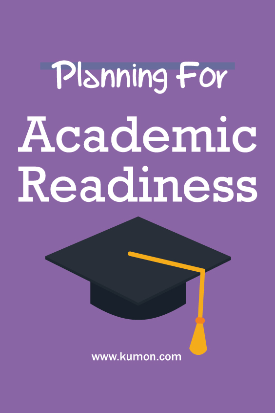 parenting tips - planning for academic readiness