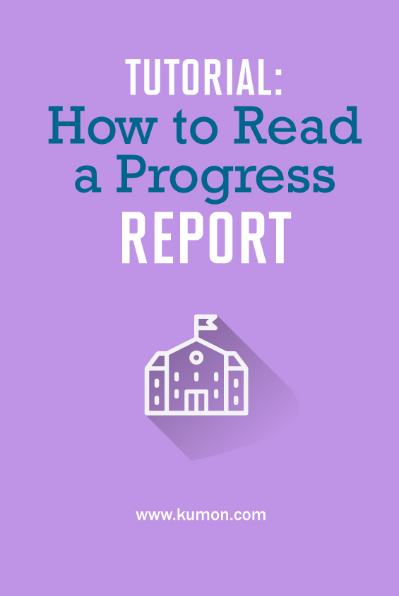 parenting tips - tutorial: how to read a progress report